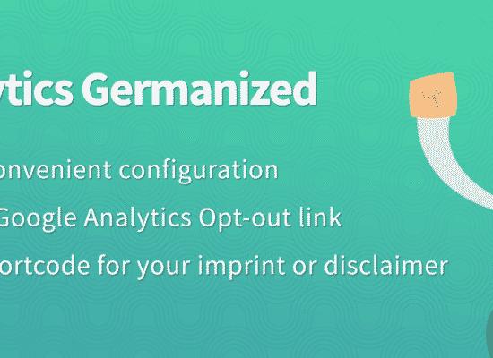 Google Analytics Germanized (GDPR / DSGVO)